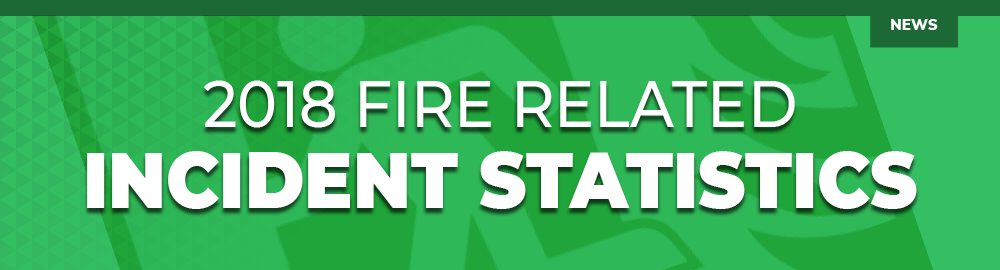 2018 Fire Related Statistics
